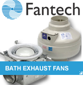 Fantech Bathroom Ventilation Exhaust Fans